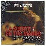 Cine comercial vs. cine independiente: los apuntes de Daniel Burman