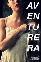 Estrenos: «Aventurera», de Leonardo D'Antoni