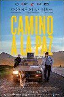 Estrenos: «Camino a La Paz», de Francisco Varone