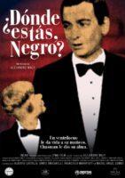 Estrenos: «¿Dónde estás, negro?», de Alejandro Maly