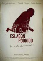 Estrenos: «El eslabón podrido», de Valentín Javier Diment