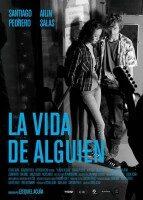 Estreno y Retrospectiva: «La vida de alguien» y el cine de Ezequiel Acuña